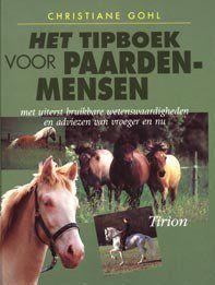 Het tipboek voor paardenmensen nvt nvt nodig? - ruitershopbeerens.nl